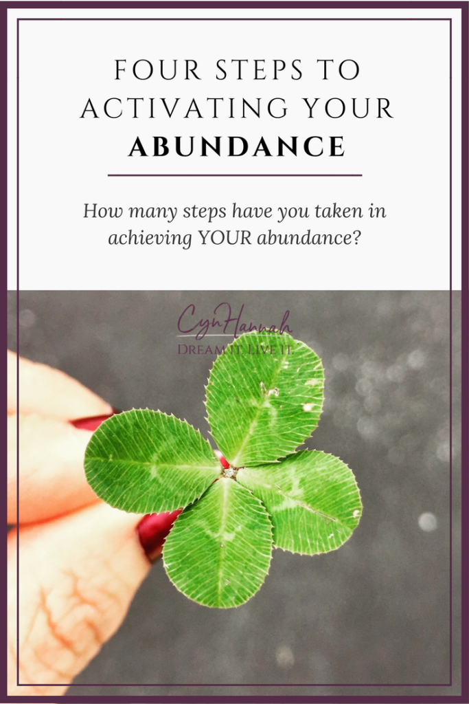 4 steps to activating your abundance | Cyn Hannah