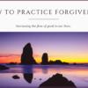 How To Practice Forgiveness - Cyn Hannah